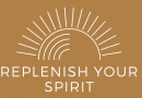 Replenish Your Spirit